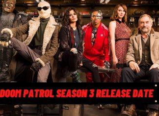 Doom Patrol' Season 3 Release Date