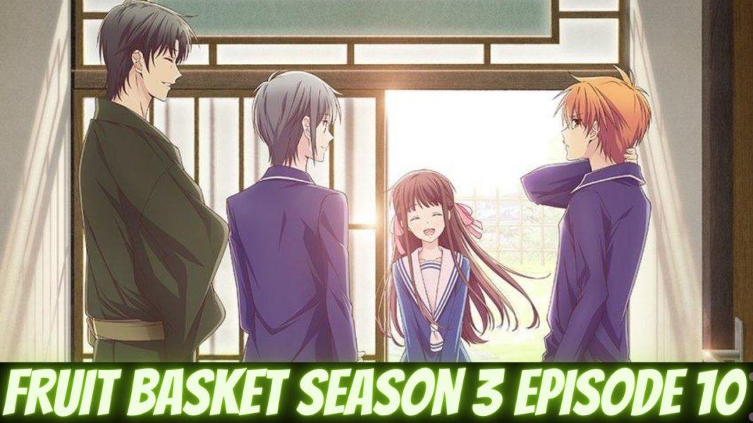 fruit basket season 3 episode 10 release date