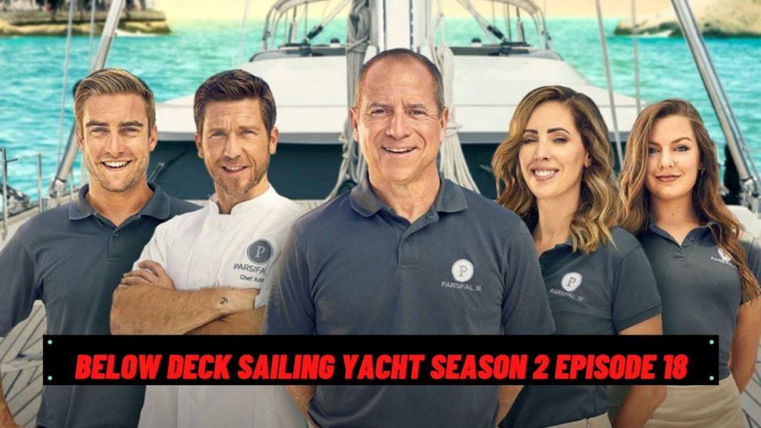 below deck sailing yacht season 2 episode 18 release date
