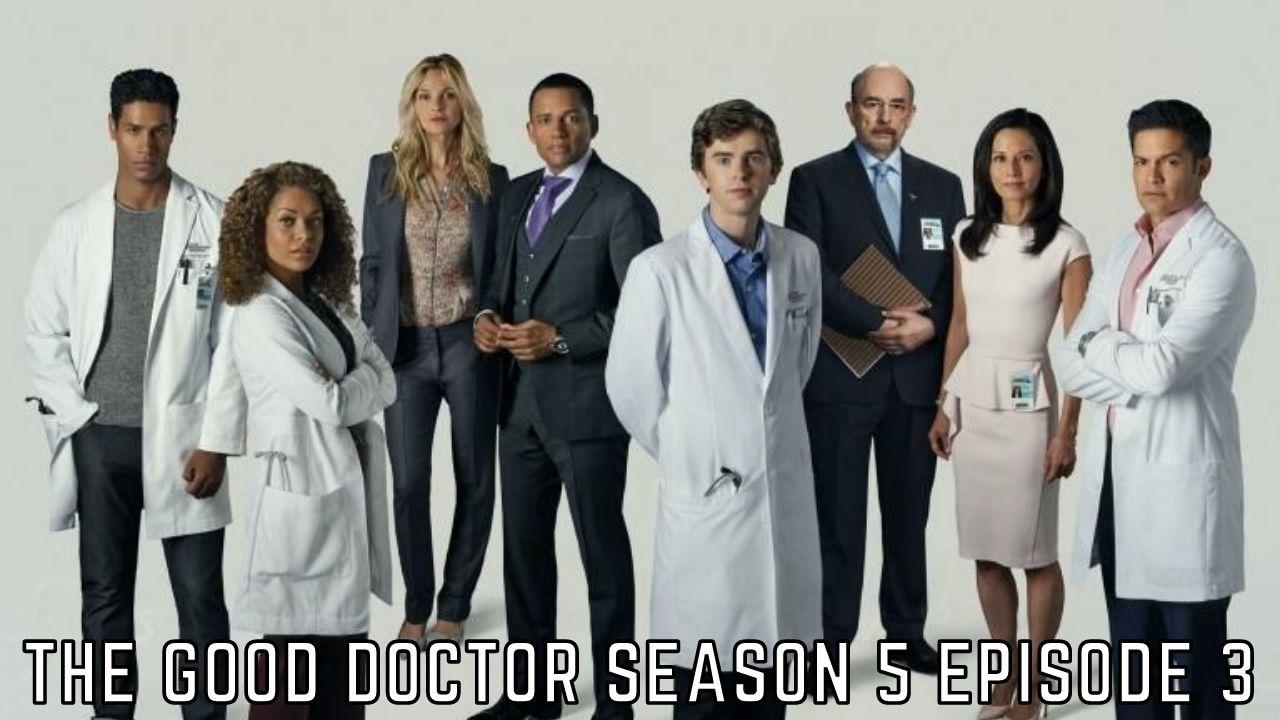 The Good Doctor Season 5 Episode 3 Release Date, Spoilers, Watch Online – Tremblzer World